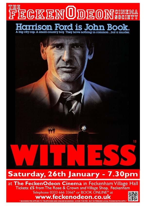 Witness (15) at The FeckenOdeon Cinema event tickets from TicketSource