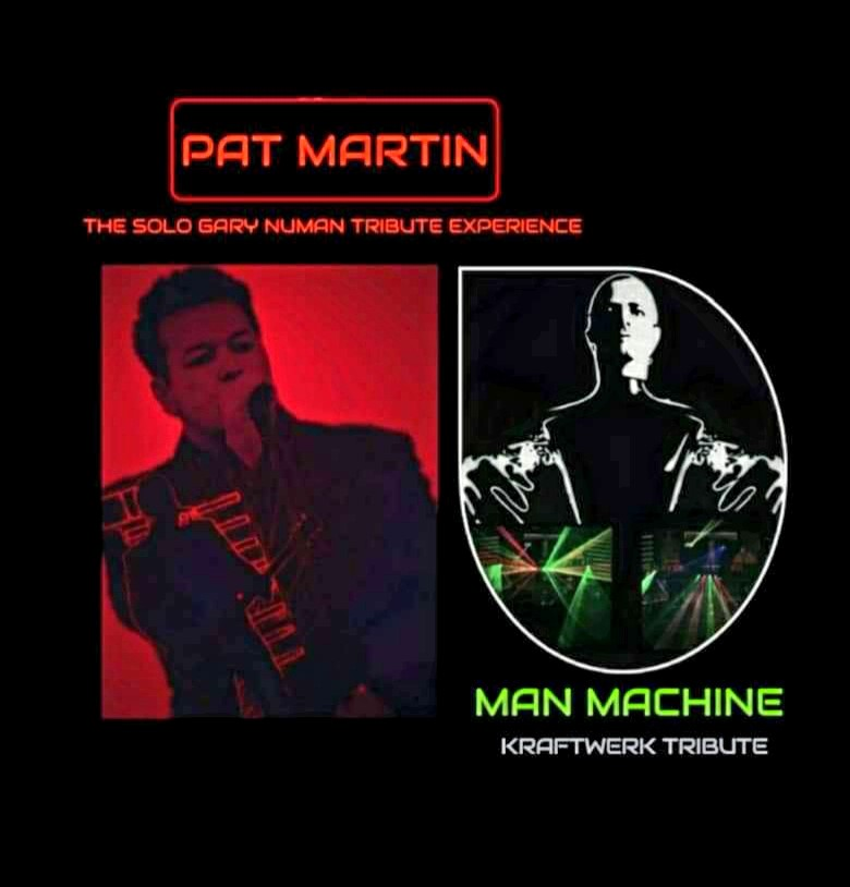 Pat Martin - Gary Numan Tribute & Man Machine - Kraftwerk Tribute banner image