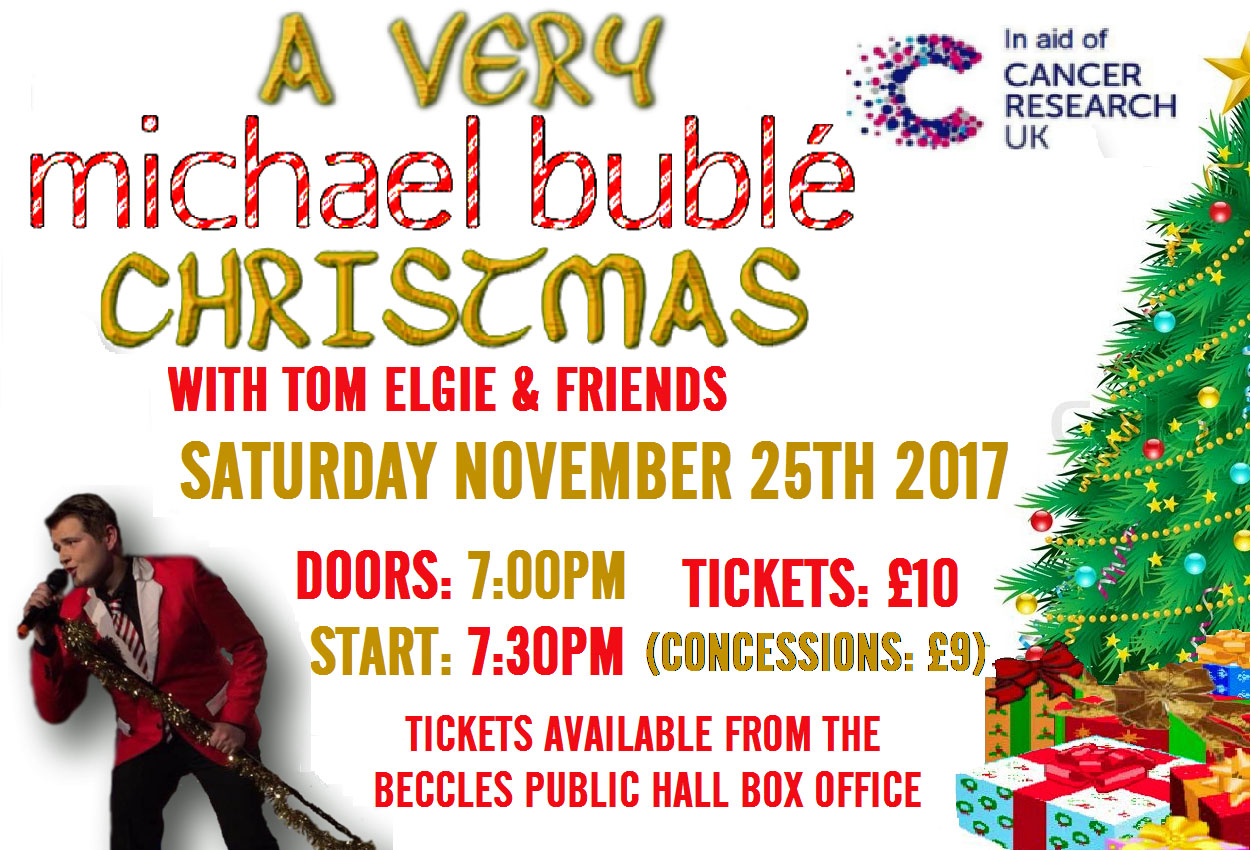 a very michael buble christmas featuring tom elgie friends at beccles public hall theatre event tickets from ticketsource online event ticketing