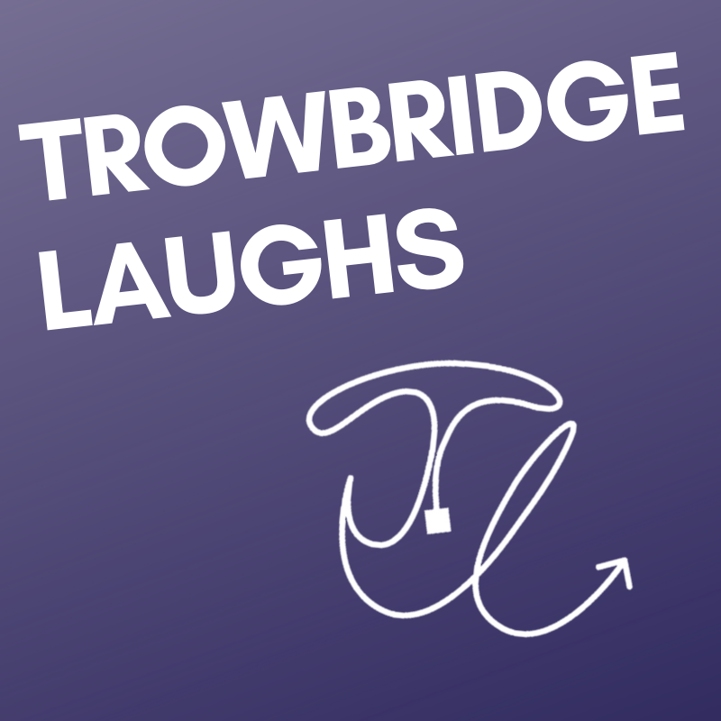 Trowbridge Laughs banner image