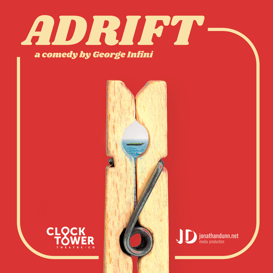 ADRIFT by George Infini - Clock Tower Theatre Company banner image