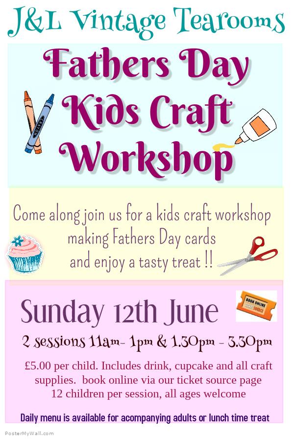 Fathers Day Kids Craft Workshop At J L Vintage Tearooms Event
