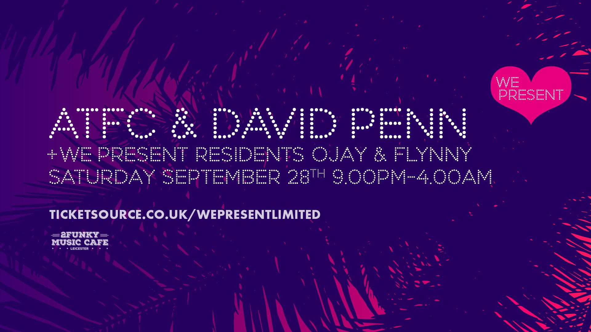 We Present - ATFC and David Penn banner image
