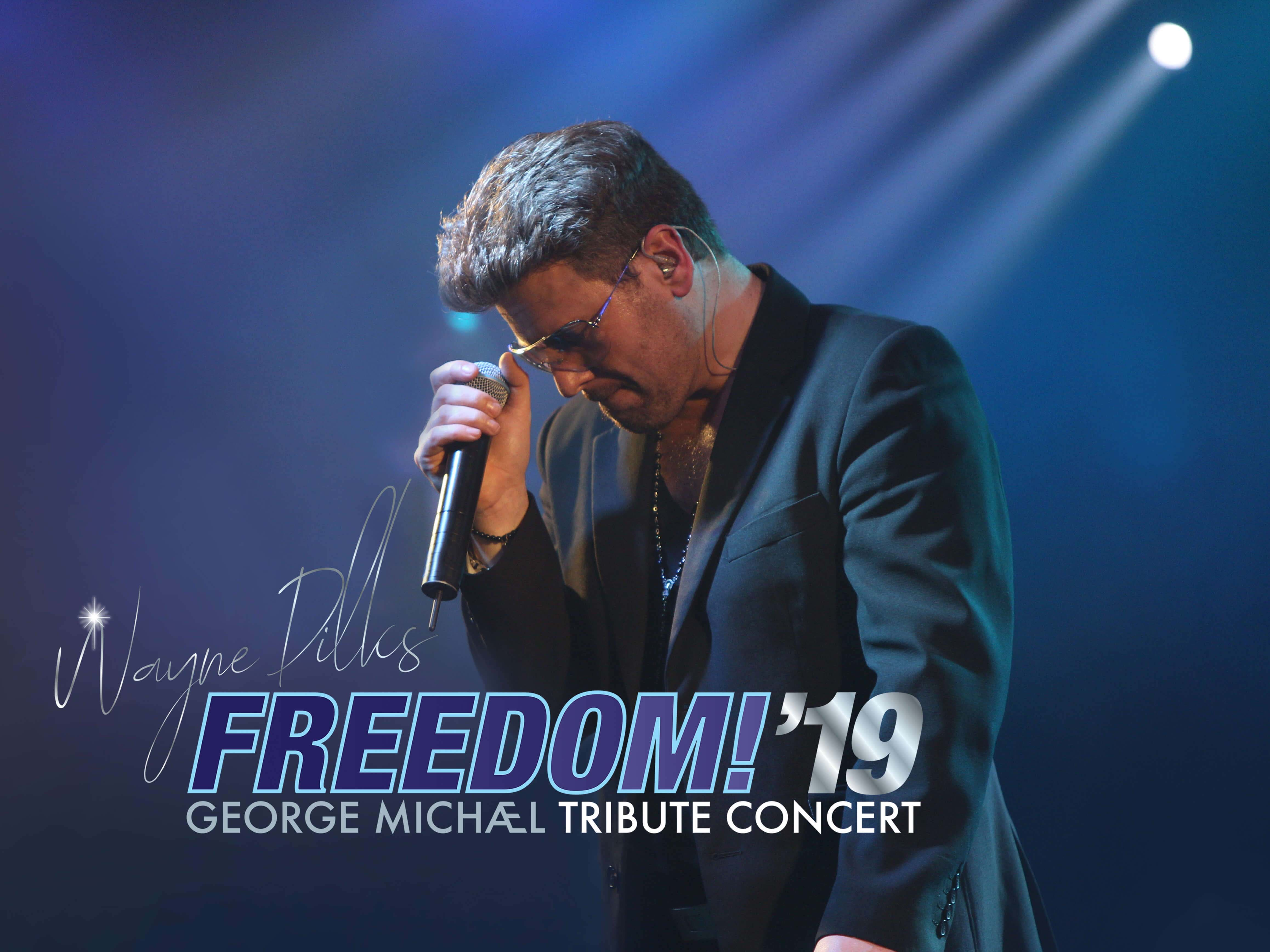 Freedom!'19 George Michael Tribute Concert Featuring Wayne Dilks banner image