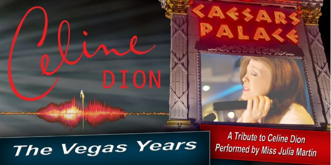 The Vegas Years - A Tribute to Celine Dion banner image