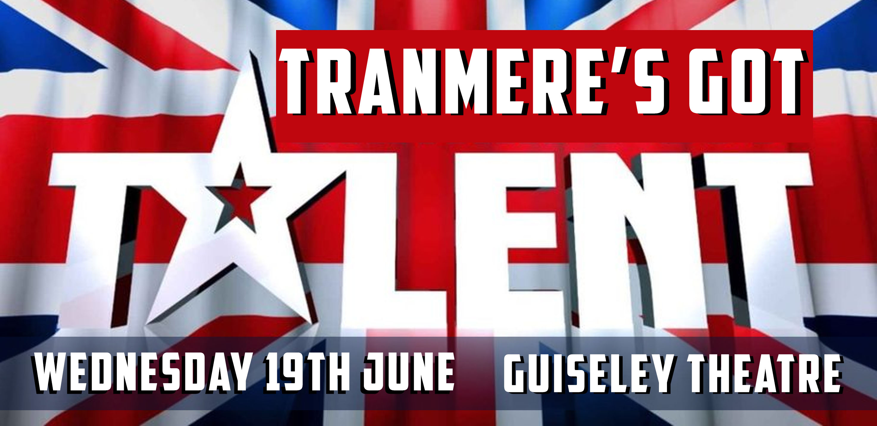 Tranmere's Got Talent banner image