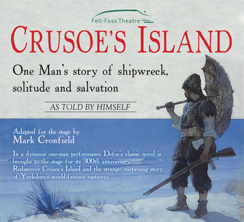 Fell-Foss Theatre present Crusoe's Island adapted for the stage by Mark Cronfield banner image