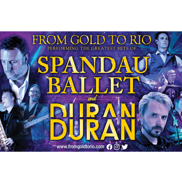 From Gold to Rio – The Greatest Hits of Duran Duran and Spandau Ballet