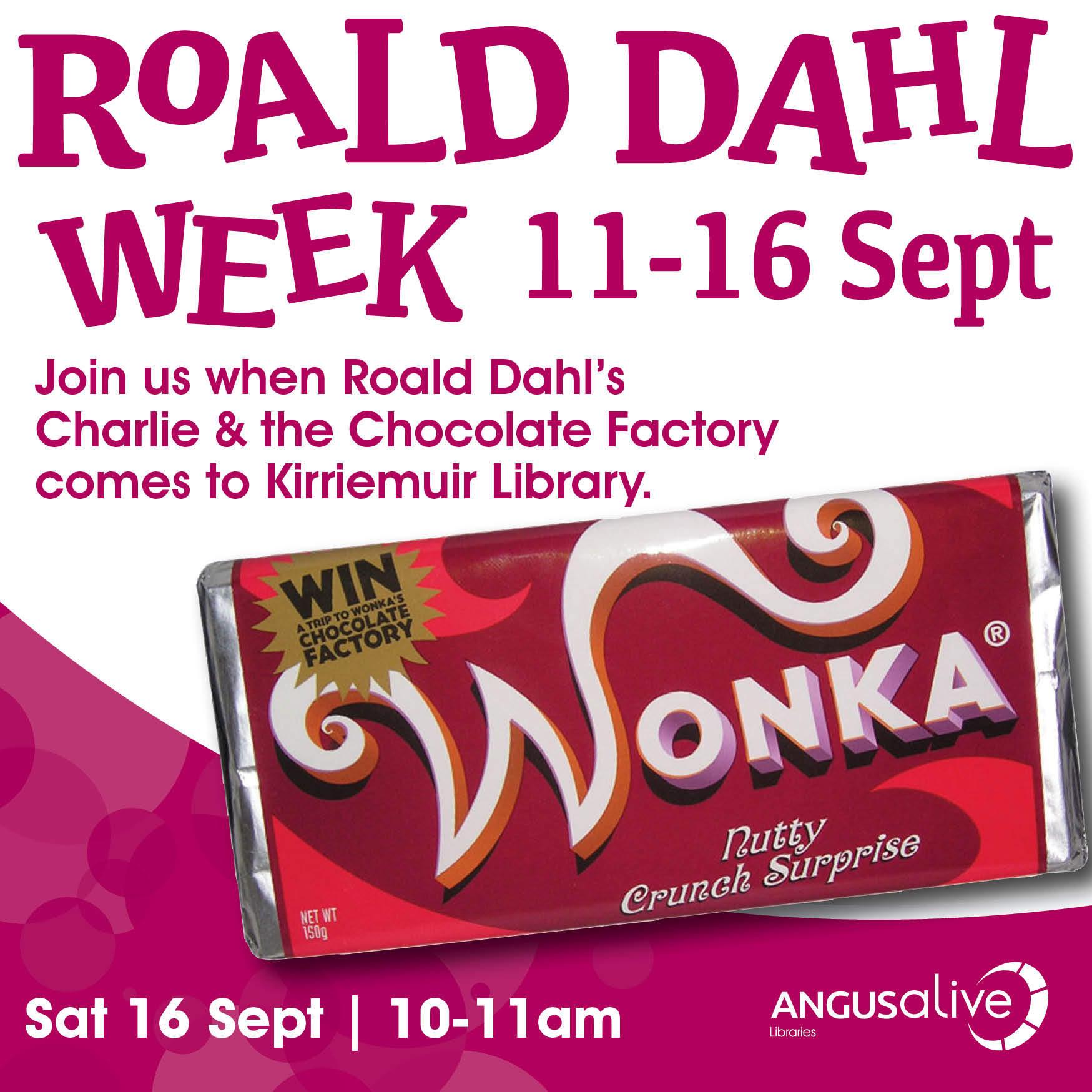 """Roald Dahl Week - Charlie & the Chocolate Factory"""" at Kirriemuir ..."""