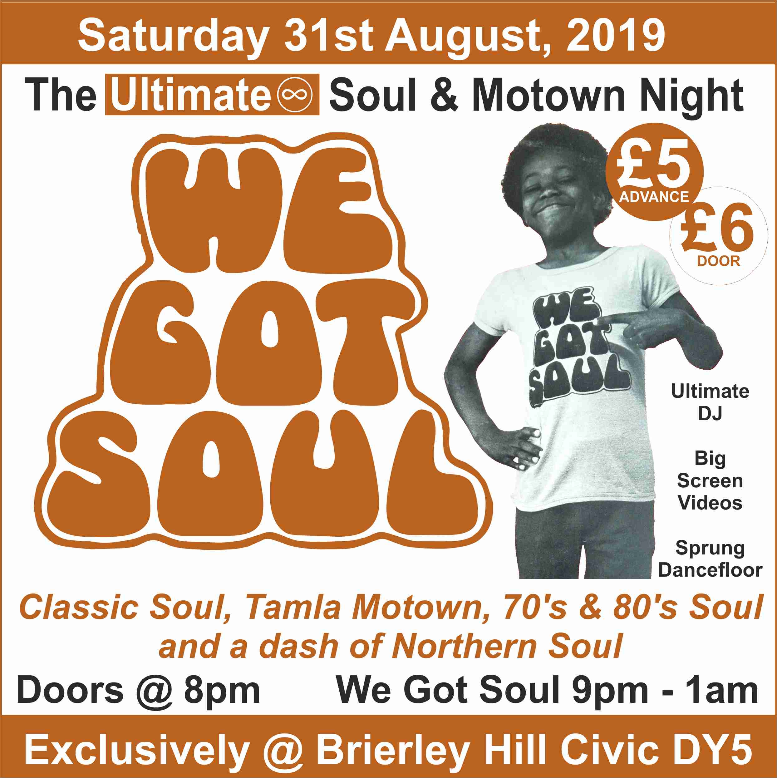 We Got Soul - The Ultimate Soul & Motown Night at Brierley Hill Civic Saturday 31st August 2019 banner image