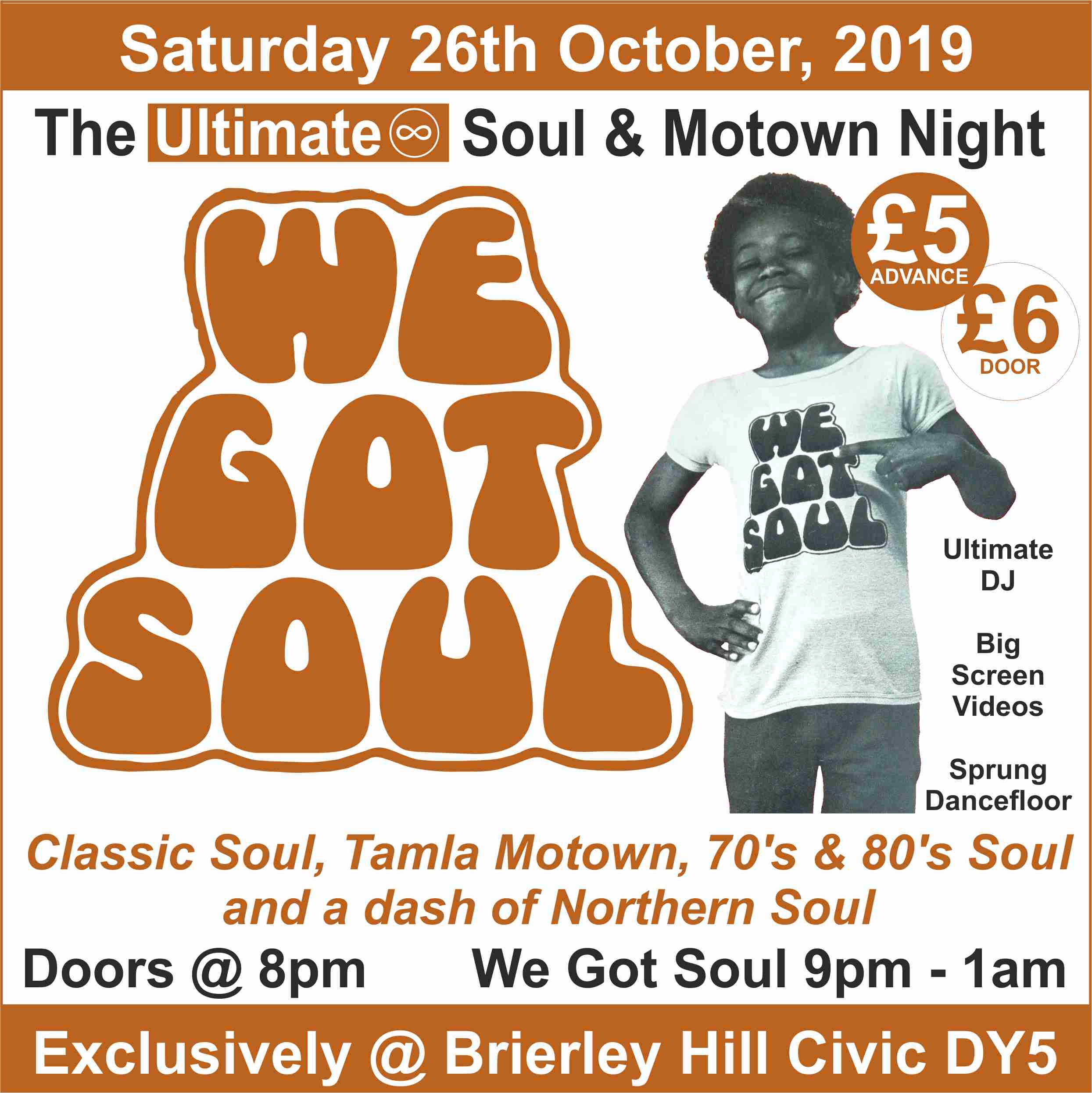 We Got Soul - The Ultimate Soul & Motown Night at Brierley Hill Civic Saturday 26th October 2019 banner image