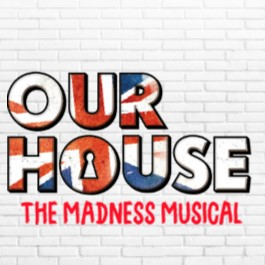 Our House - The Madness Musical banner image
