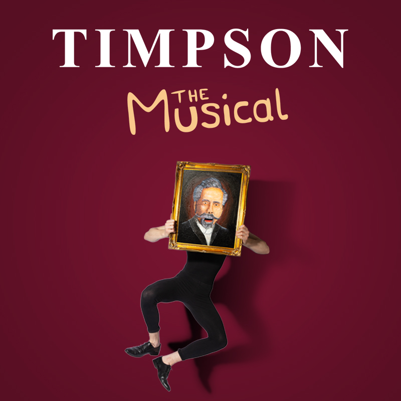 Timpson: The Musical banner image
