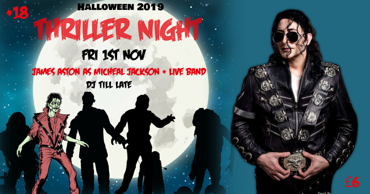 Thriller Night with James Aston as Micheal Jackson banner image