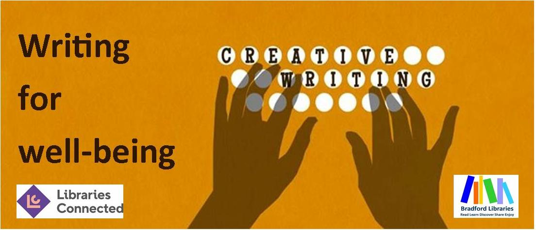 Creative writing for well being - Grief and loss. banner image