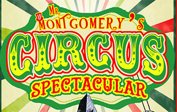 Mr Montgomery's Circus Spectacular  banner image