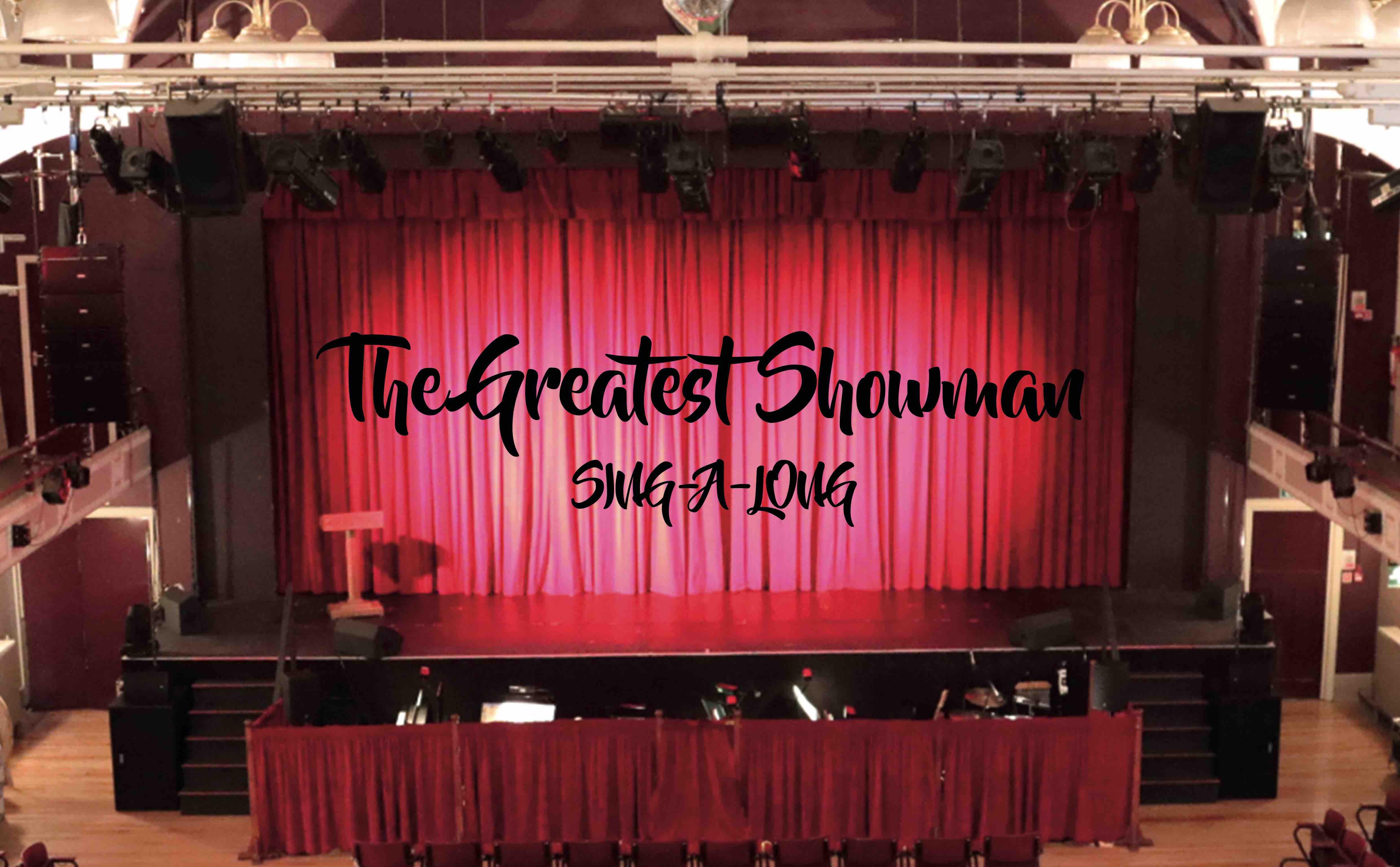 The Greatest Showman Sing-a-long - Yeadon Cinema Club banner image