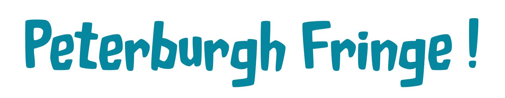 'Peterburgh' Fringe! banner image