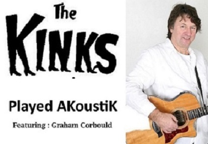 The KinKs Played AKoustiK - Celebrating Ray Davies' 75th Birthday- Featuring Graham Corbould banner image