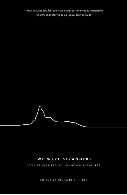 We Were Strangers- inspired by Joy Division's Unknown Pleasures banner image