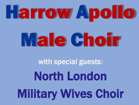 Harrow Apollo Male Choir in concert with guests North London Military Wives Choir banner image