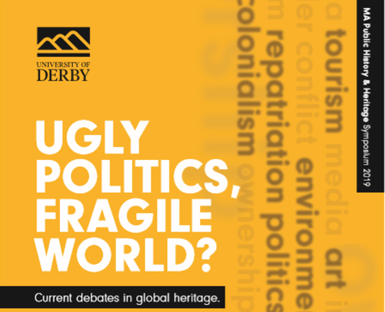 Ugly Politics, Fragile World? Current debates in global heritage. banner image