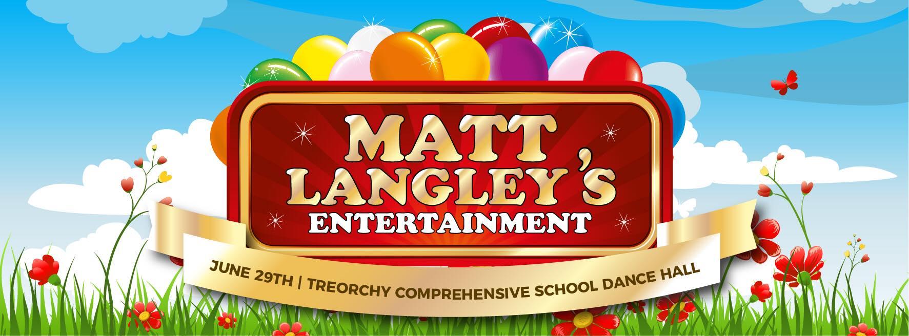 "Matt Langley's Entertainment- ""Family Fun Day"" for Rhondda Arts Festival Treorchy (RAFT) banner image"