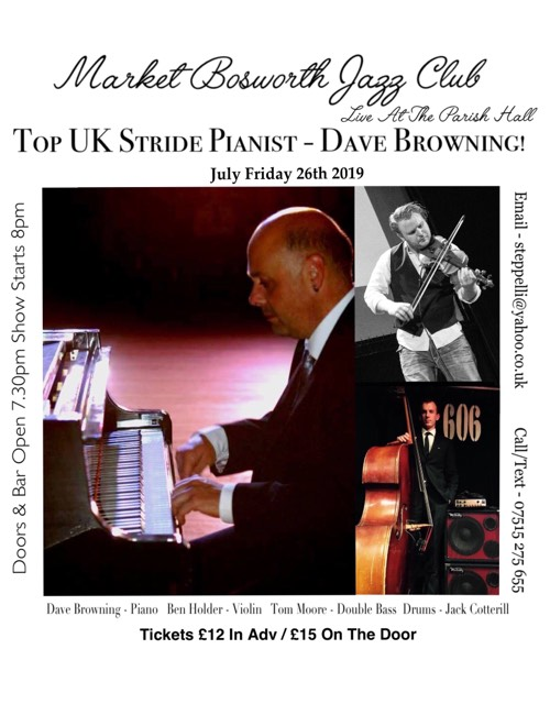Market Bosworth Jazz - July 2019 - Dave Browning (piano) + Ben Holder Trio banner image