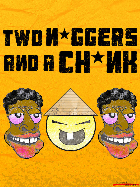 Two N*ggers And A Ch*nk banner image