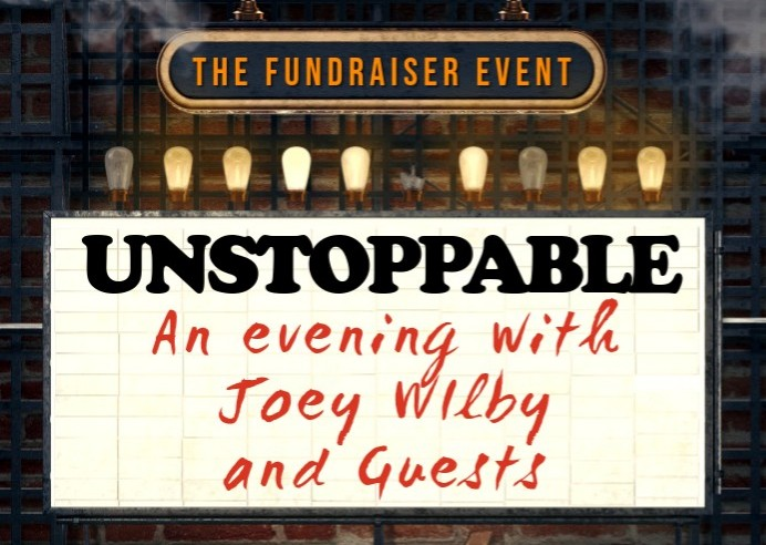 Unstoppable: An Evening with Joey Wilby and Guests banner image